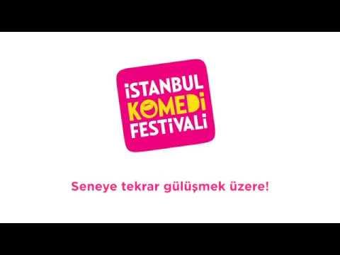 İstanbul Komedi Festivali 2017 - Seneye Gülüşmek Üzere!
