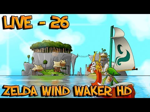 Zelda Wind Waker HD : Quêtes Annexes | Episode 26 - Let s Play [Rediffusion]