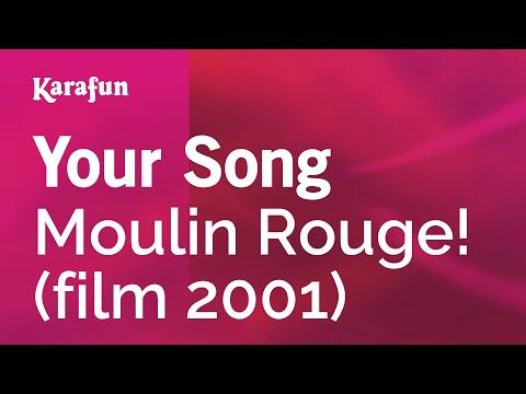 Karaoke Your Song - Moulin Rouge! *