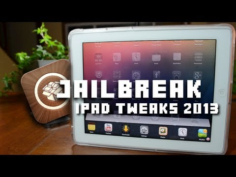 Best iPad Cydia Apps & Tweaks 2013