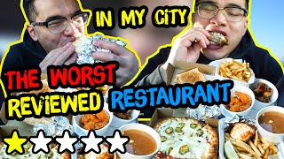 Eating at the WORST REVIEWED RESTAURANT IN MY CITY