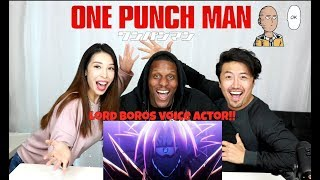One Punch Man REACTION with VOICE ACTOR LORD BOROS: SAITAMA VS BOROS