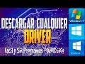 Descargar Cualquier Driver o Controlador Para Tu PC | [Windows 7/8/8.1/10] | Fácil & Sin Programas mp3 indir