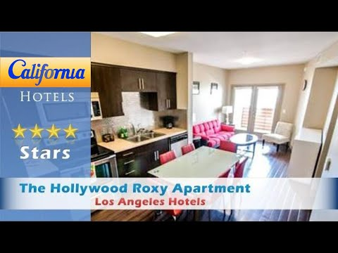 The Hollywood Roxy Apartment, Los Angeles Hotels - California