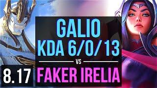 GALIO vs Faker - IRELIA (MID) | KDA 6/0/13, Dominating | Korea Challenger | v8.17