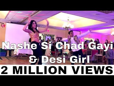 Desi Girl ,  Nashe si Chadh Gayi  and Kala Chashma Dance   Bollywood Dance Video