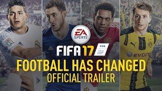 FIFA17-FOOTBALLHASCHANGED-RevealTrailer
