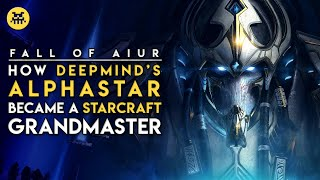 How AlphaStar Became a StarCraft Grandmaster | AI and Games