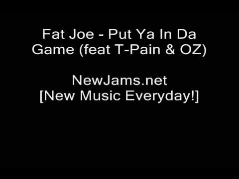 Fat Joe - Put Ya In Da Game (feat T-Pain & OZ) NEW 2009 Music Videos