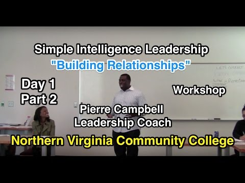 Building Relationships: Simple Intelligence Leadership: Northern Virginia Community College (Part 2)