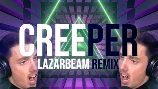 CREEPER (ThunderDome Song) | LazarBeam Remix | Song by Endigo