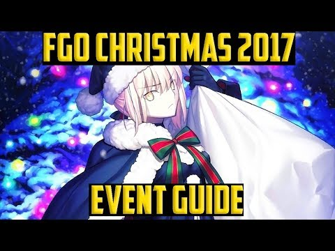 Fate Grand Order NA Christmas 2017 COMPLETE Guide. Tips & Farming