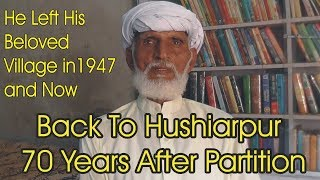 Back To Hushiarpur: 70 Years After Partition