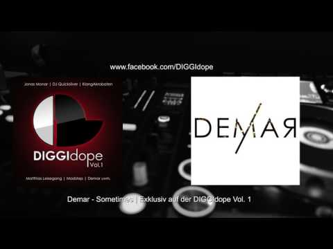Demar - Sometimes (DIGGIdope Vol.1)