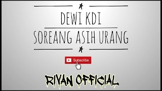 Dewi KDI - Soreang Asih Urang
