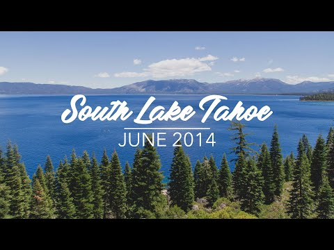 Summer 2014 - South Lake Tahoe
