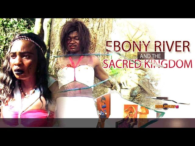 Nigerian Nollywood Movies - Ebonyi River And The Sacred Kingdom 1
