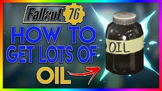 Fallout 76 - Best Place To Find Oil