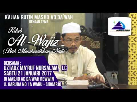 Kitab Al-Wajis (Bab: Membersihkan Najis) - Ustadz Ma'ruf Nursalam, Lc