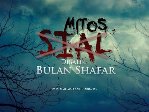 Ceramah Agama Islam: Mitos Sial Di Balik Bulan Shafar (Ustadz Ahmad Zainuddin, Lc.)