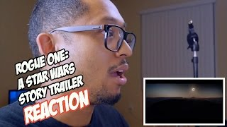 Star Wars Rogue One Trailer 2 REACTION!