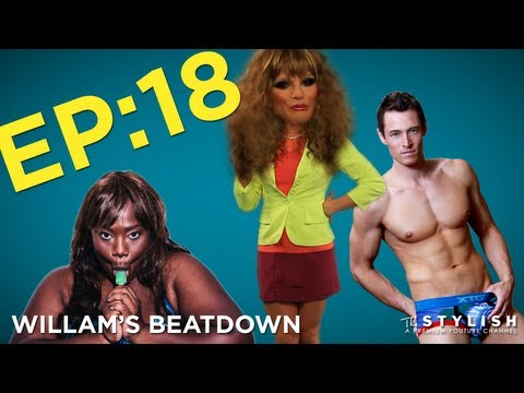 WILLAM'S BEATDOWN EP. 18