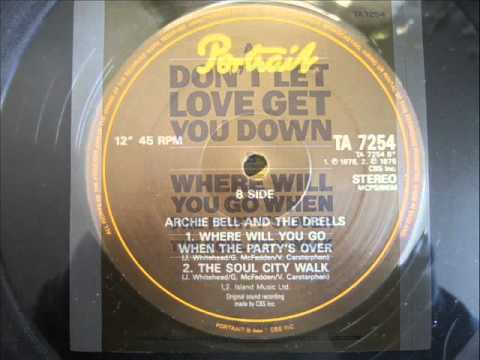 Archie Bell And The Drells - The Soul City Walk
