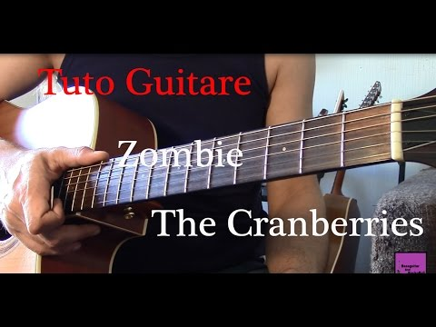 Cours De Guitare - Chanson Facile 4 Accords - Zombie - The Cranberries +TAB