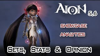 Aion 5.6 - My Sets, Stats and Opinion (12.07.2017)