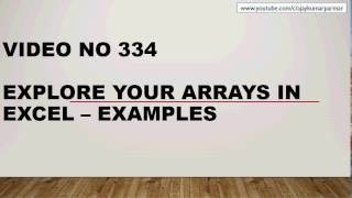 Learn Excel - Video 334 - Understanding the Arrays Basics - Part 1