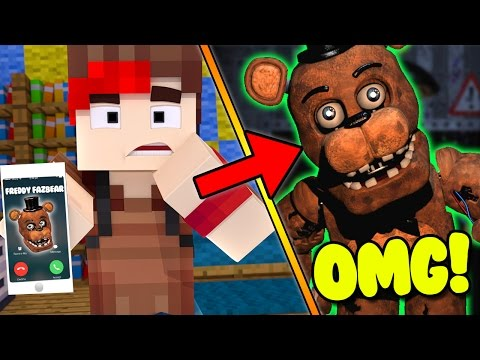 CALLING FNAF FREDDY FAZBEAR IN MINECRAFT - HE WANTS TO FIND ME! - FIVE NIGHTS AT FREDDY'S GONE WRONG
