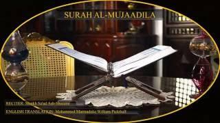 Surah 58 AL Mujaadila ( Shaikh Sa'ud Ash shuraim )