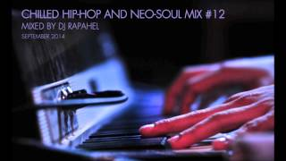 CHILLED HIP HOP AND NEO SOUL MIX #12