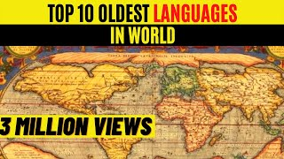 ✅LIST OF TOP 10 OLDEST LANGUAGES STILL SPOKEN WIDELY IN THE WORLD    2 OF THEM ARE FROM INDIA