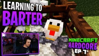 HARDCORE MINECRAFT! Learning to barter! Ep. 7