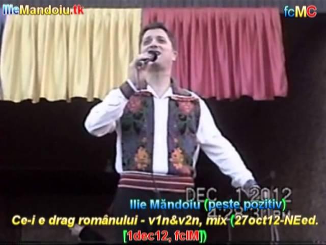 Ilie Măndoiu (peste pozitiv) - Ce-i e drag românului - v1n&v2n, mix (27oct12-NEed. [1dec12, fcIM])