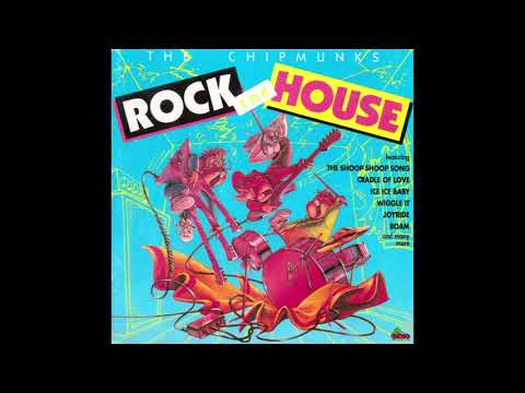 The Chipmunks - Rock the House
