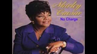 download lagu No Charge - Shirley Caesar gratis
