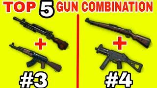 TOP 5 BEST GUN COMBINATIONS IN PUBG MOBILE • PUBG MOBILE GUN COMBOS