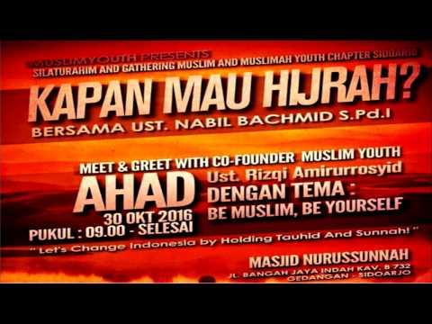 Muslim Youth  - Kapan Mau Hijrah? - Ustad Nabil Bachmid S.Pd.I