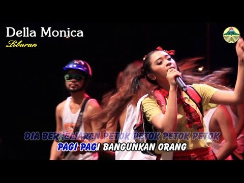 download lagu Della Monica - Liburan _ Ben Edan gratis
