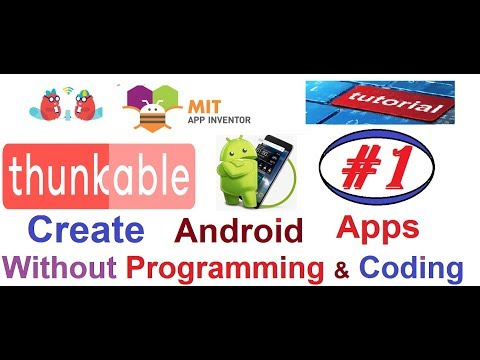 Starting Thunkable Tutorials & Create Android Apps without Programming & Coding |