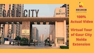 Virtual Tour Gaur City Noida Ext. Actual Video | 7861008808