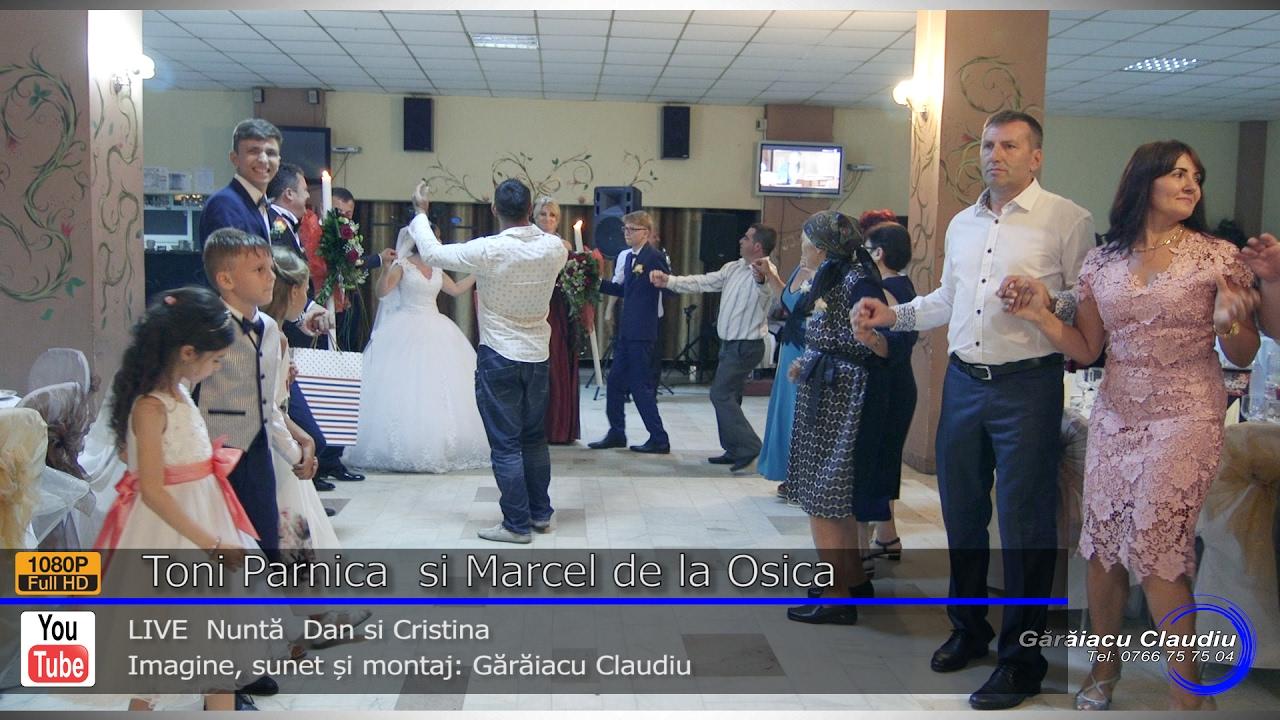 Toni Parnica si Marcel de la Osica LIVE | NUNEASCA | Hora Nasilor | Nunta Dan si Cristina