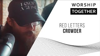 Red Letters Crowder New Song Cafe