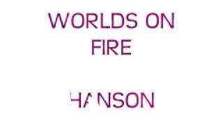 Watch Hanson Worlds On Fire video