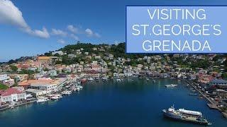 Visiting St.George's Grenada