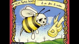 Less Than Jake - Sobriety is a Serious Business and Business Isn't So Good