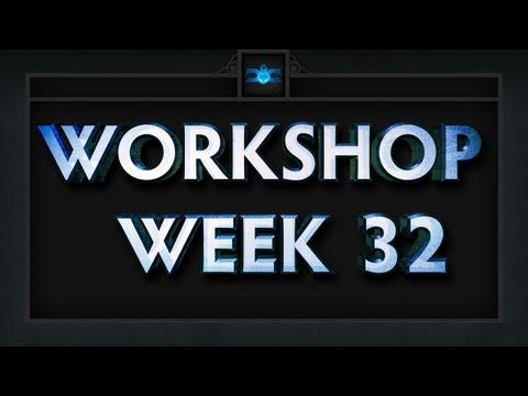 Dota 2 Top 5 Workshop - Week 32