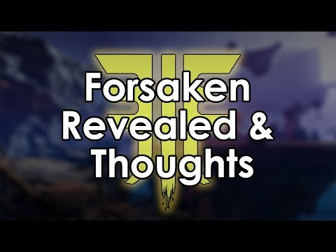 Destiny 2 Forsaken Expansion Revealed & Datto's Thoughts thumbnail